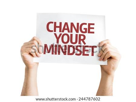 Change your Mindset card isolated on white background - stock photo