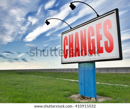 changes ahead, going a different direction change and improvement making things better for the future. A positive evolution to improve the world and progress. - stock photo