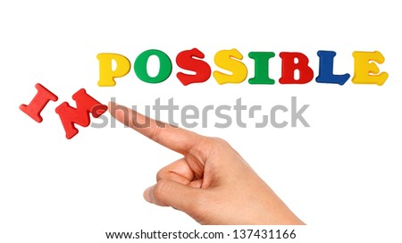 Changing the word impossible to possible - stock photo
