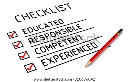 Characteristic of the person: educated, responsible, competent, experienced. Red pencil and a checklist with red marks