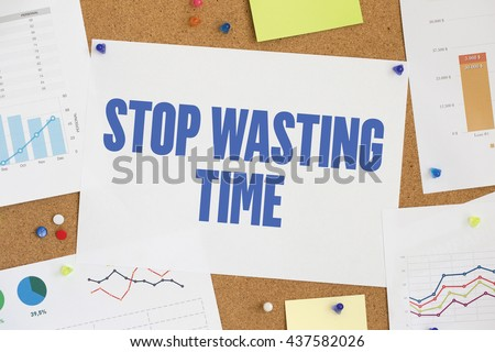 CHART BUSINESS GRAPH RESULT COMPANY  STOP WASTING TIME CONCEPT - stock photo