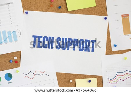 Charts and Graphs Showing the Results with TECH SUPPORT word written paper on corkboard - stock photo
