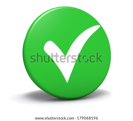 Check mark symbol and icon on green round button for approved, correct and check list concept and web graphic on white background.