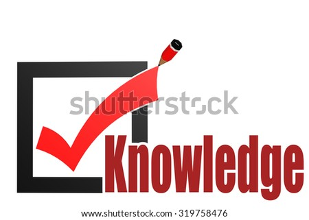 Check mark with knowledge word image with hi-res rendered artwork that could be used for any graphic design. - stock photo