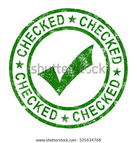 Checked Stamp With Tick Showing Quality And Excellence Assured. QC Check Ratified And Approved With Positive Guarantee