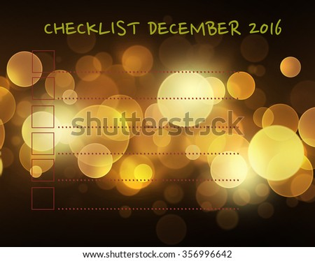 Checklist december 2016. Lines with check boxes checklist for note. consent.check mark.election and voting. Blur lens flare pattern on summer orange background - stock photo