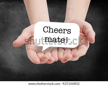 Cheers mate written on a speechbubble - stock photo