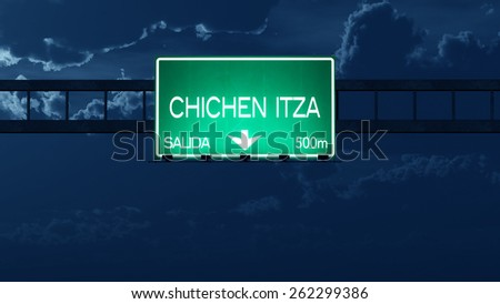 Chichen Itza Mexico Highway Road Sign at Night