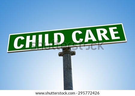 CHILD CARE word on green road sign - stock photo