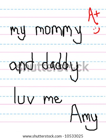 "Child gets an A+ on assignment. Her paper reads ""my mommy and daddy luv me."""