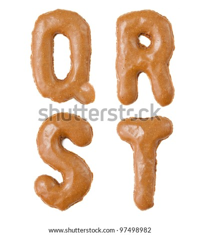 chocolate alphabet letters isolated on the white background  ( Q R S T )