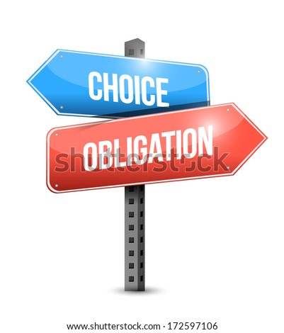 choice and obligation illustration design over a white background - stock photo