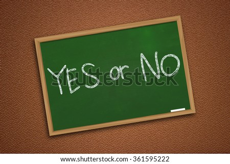 Choice concept, chalk board writing, Yes or No words written on green chalkboard over textured wall - stock photo