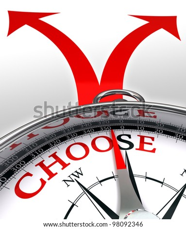 choose cross roads concept compass with red word and two arrows on white background clipping path included - stock photo