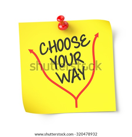 Choose Your Way , yellow note paper , isolated , 3d render - stock photo
