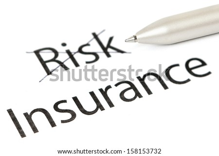 Choosing Insurance instead of Risk. Insurance underlined with pen - stock photo