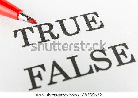 Choosing true or false with red marker