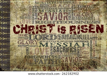 Christ is Risen Easter Religious Background  - stock photo