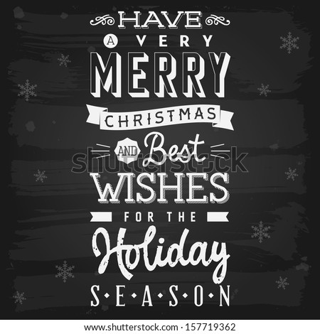 Christmas and holiday season greetings chalkboard. Raster version. - stock photo