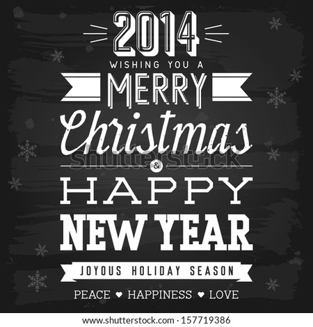 Christmas and New Year greetings chalkboard. Raster version. - stock photo