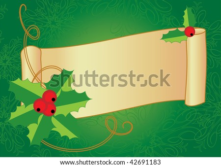Christmas banner with holly, berries and vintage scroll on a textured background
