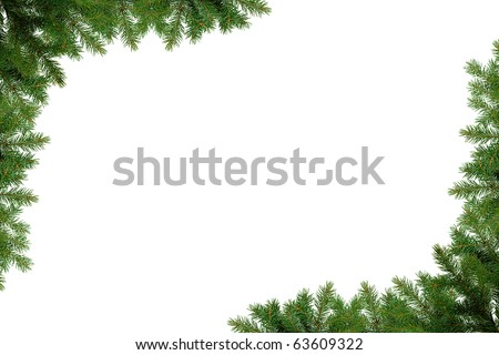 Christmas frame of pine tree branches - isolated on white - stock photo
