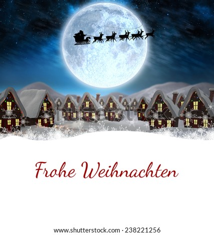 Christmas greeting in german against santa delivery presents to village - stock photo