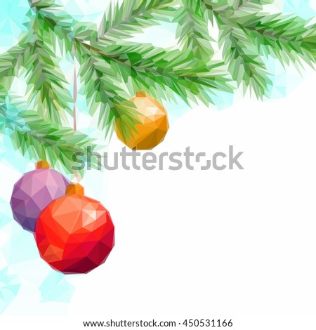 Christmas Holiday Background with Fir Tree Branches and Toy Balls, Low Poly.