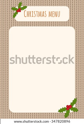 Christmas menu template over a knitted background with holly decorations.