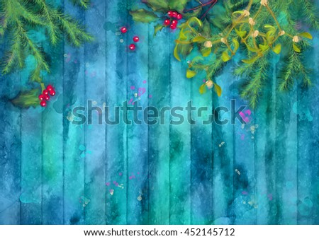 Christmas watercolor background. Fir tree branches, Holly and Mistletoe on wooden table - stock photo
