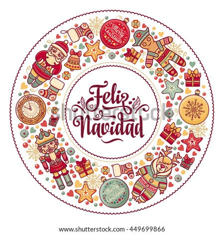 Christmas wreath. Winter toys - Santa Claus, Nutcracker, Reindeer, gift box, balls, garlands. Greeting message in Spanish - Feliz Navidad. Festive ornamental background for greeting cards. Raster.  - stock photo
