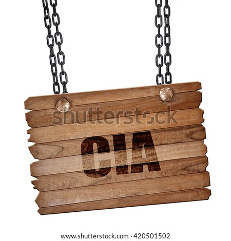 cia, 3D rendering, wooden board on a grunge chain - stock photo