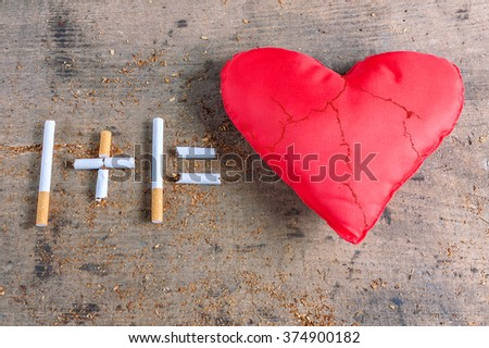 Cigarettes and diseased heart. Quit smoking now