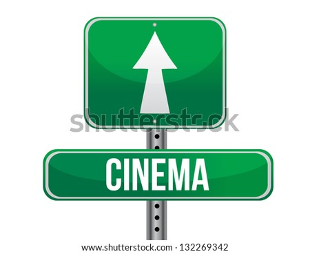 Cinema road sign illustration design over a white background