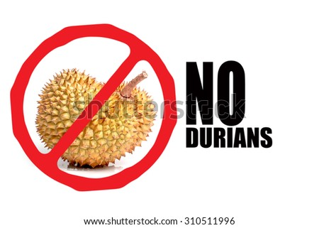 Circle Prohibited red Sign on Durian photo For No Durians Allowed Isolated on White Background - stock photo