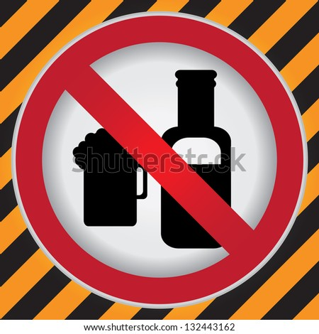 Circle Prohibited Sign For No Alcohol Sign in Caution Zone Dark and Yellow Background - stock photo