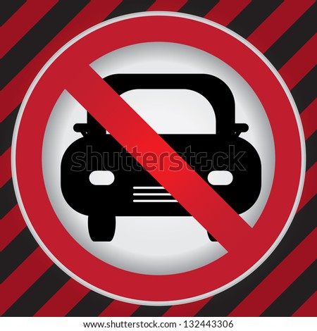 Circle Prohibited Sign For No Car or No Parking Sign in Caution Zone Dark and Red Background - stock photo