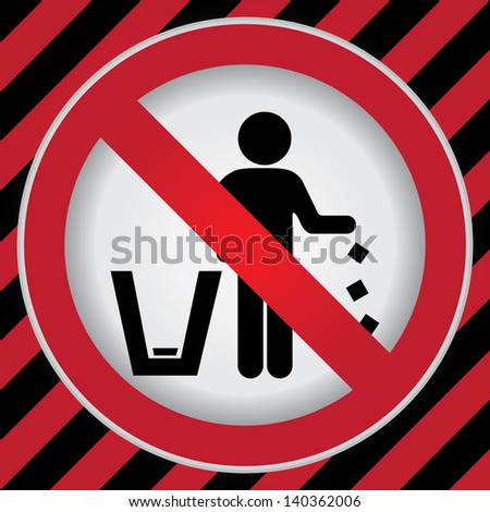 Circle Prohibited Sign For No Littering, Please Use A Trash Can or Please Keep Area Clean Concept Present By No Littering Sign in Caution Zone Dark and Red Background - stock photo