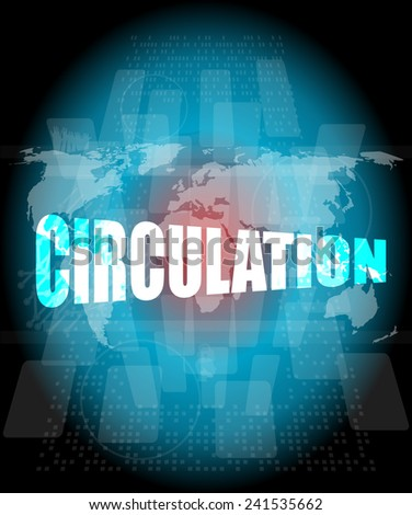 circulation word on digital touch screen - stock photo