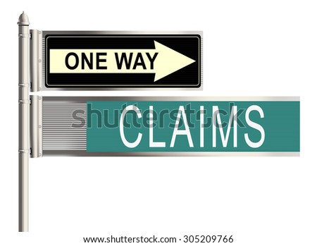 Claims. Road sign on the white background. Raster illustration.