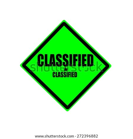 Classified black stamp text on green background - stock photo
