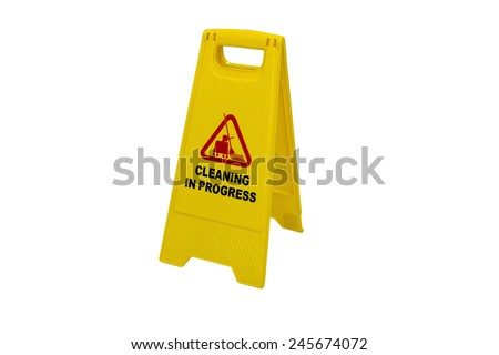cleaning progress caution sign with isolated - stock photo