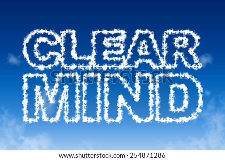 Clear mind cloud words in the sky concept - stock photo