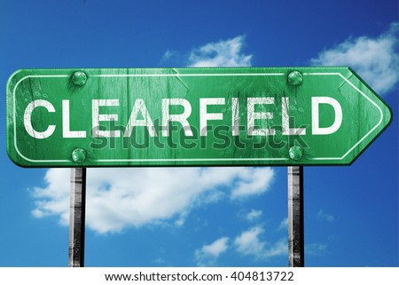 clearfield road sign , worn and damaged look