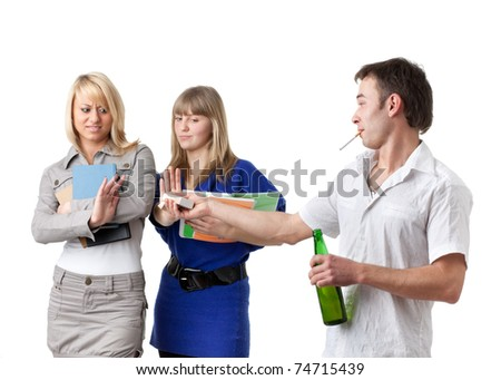 Clever female students do not approve the guy with a bottle of beer and a cigarette on a white background. - stock photo