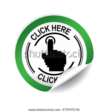 Click here green sticker, button, label and sign.