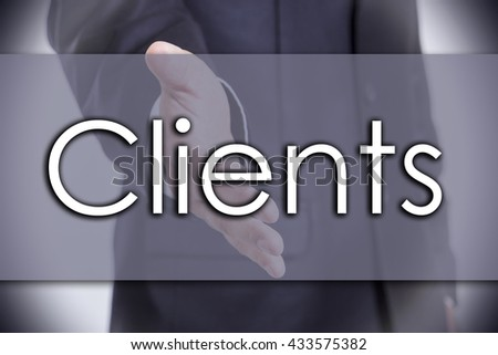 Clients - business concept with text - horizontal image