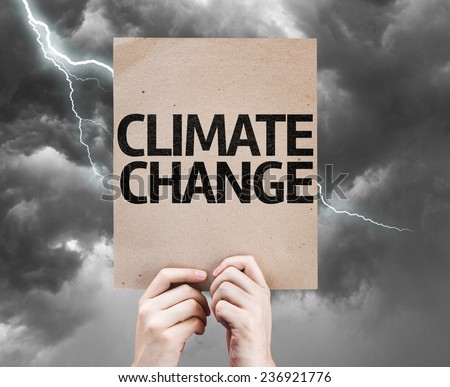 Climate Change card on a bad day - stock photo