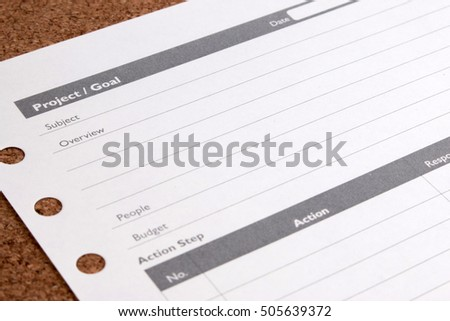 Close up blank form project / goals. Blank form of project planning and goals on table. Business project plan and goals checklist. Paper note of business project plan and goals form.