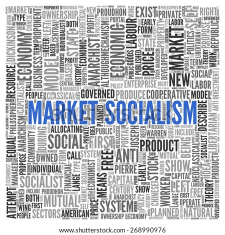 Close up Blue MARKET SOCIALISM Text at the Center of Word Tag Cloud on White Background.